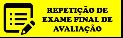 Repetição de Exame Final de Avaliação
